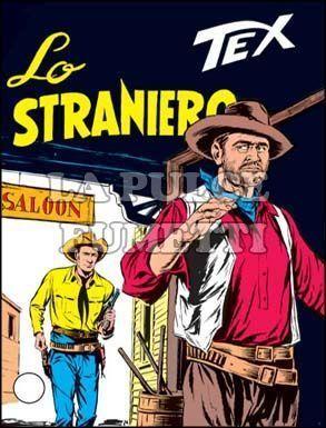 TEX GIGANTE #    97: LO STRANIERO