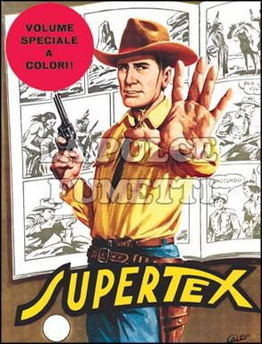 TEX GIGANTE #   100: SUPERTEX   DA 200 LIRE                                     A COLORI