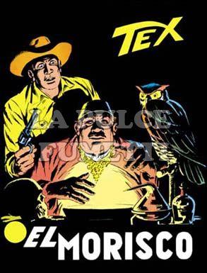 TEX GIGANTE #   101: EL MORISCO
