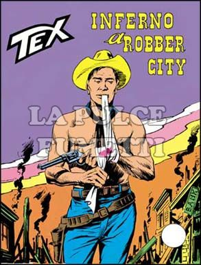 TEX GIGANTE #   108: INFERNO A ROBBER CITY