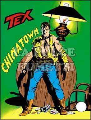 TEX GIGANTE #   110: CHINATOWN