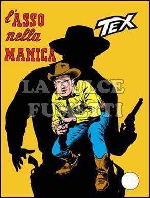 TEX GIGANTE #   111: L'ASSO NELLA MANICA