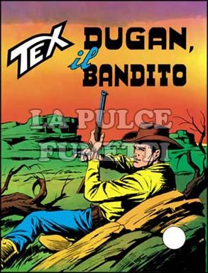 TEX GIGANTE #   121: DUGAN IL BANDITO