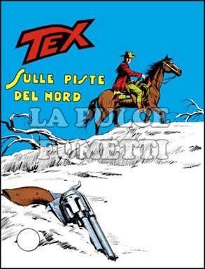 TEX GIGANTE #   122: SULLE PISTE DEL NORD