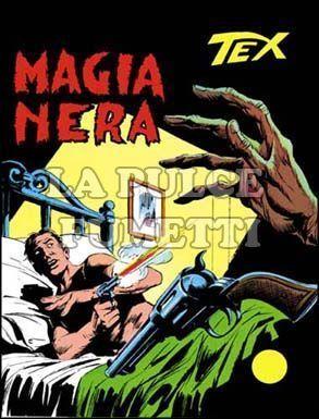 TEX GIGANTE #   127: MAGIA NERA