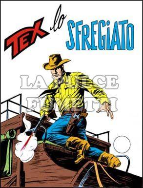 TEX GIGANTE #   132: LO SFREGIATO
