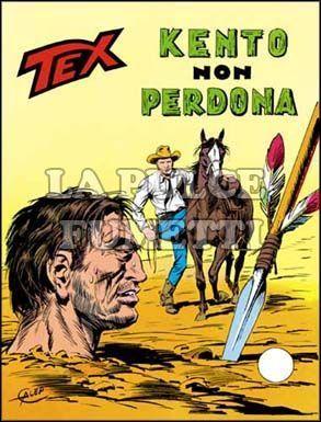 TEX GIGANTE #   148: KENTO NON PERDONA