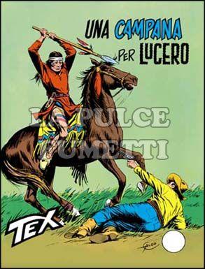 TEX GIGANTE #   154: UNA CAMPANA PER LUCERO