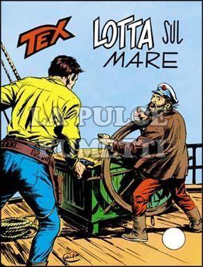 TEX GIGANTE #   156: LOTTA SUL MARE
