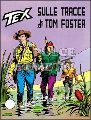 TEX GIGANTE #   170: SULLE TRACCE DI TOM FOSTER