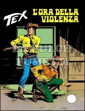 TEX GIGANTE #   173: L'ORA DELLA VIOLENZA