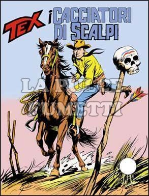 TEX GIGANTE #   175: I CACCIATORI DI SCALPI