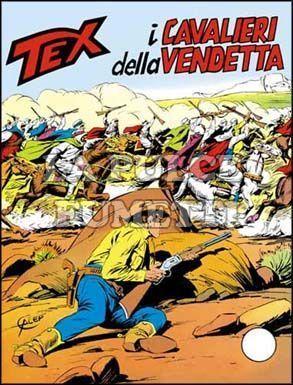TEX GIGANTE #   178: I CAVALIERI DELLA VENDETTA