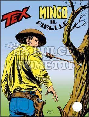 TEX GIGANTE #   184: MINGO IL RIBELLE