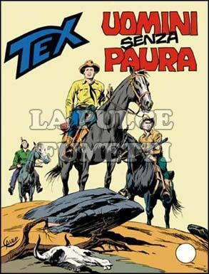 TEX GIGANTE #   194: UOMINI SENZA PAURA