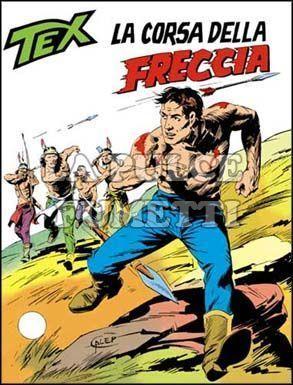 TEX GIGANTE #   195: LA CORSA DELLA FRECCIA
