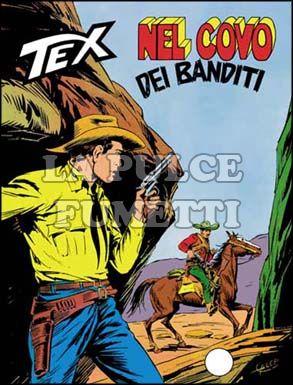 TEX GIGANTE #   198: NEL COVO DEI BANDITI