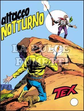TEX GIGANTE #   213: ATTACCO NOTTURNO