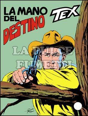 TEX GIGANTE #   217: LA MANO DEL DESTINO