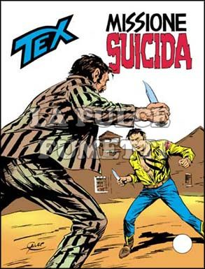 TEX GIGANTE #   224: MISSIONE SUICIDA
