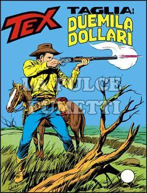 TEX GIGANTE #   226: TAGLIA: DUEMILA DOLLARI
