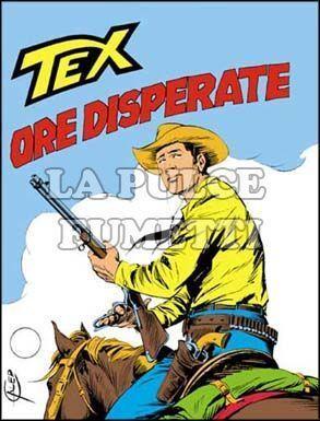 TEX GIGANTE #   241: ORE DISPERATE