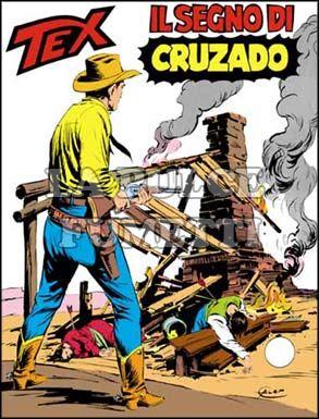 TEX GIGANTE #   243: IL SEGNO DI CRUZADO
