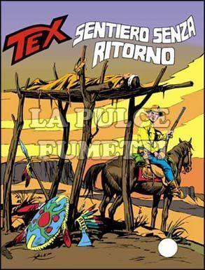 TEX GIGANTE #   245: SENTIERO SENZA RITORNO