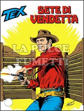TEX GIGANTE #   259: SETE DI VENDETTA