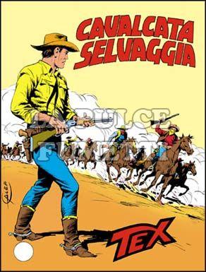TEX GIGANTE #   279: CAVALCATA SELVAGGIA