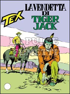 TEX GIGANTE #   289: LA VENDETTA DI TIGER JACK