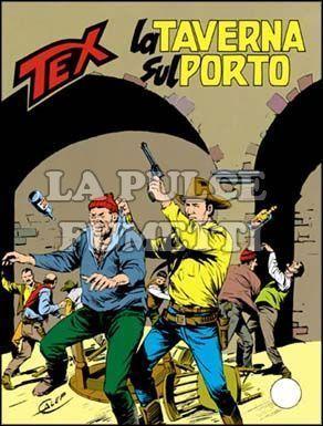 TEX GIGANTE #   305: LA TAVERNA SUL PORTO
