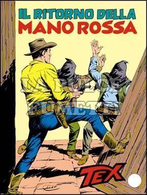 TEX GIGANTE #   308: IL RITORNO DELLA MANO ROSSA
