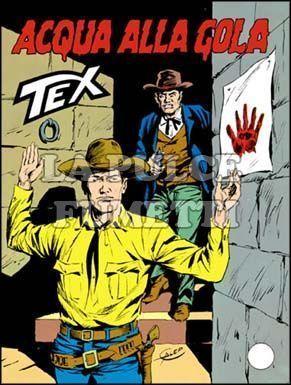 TEX GIGANTE #   309: ACQUA ALLA GOLA