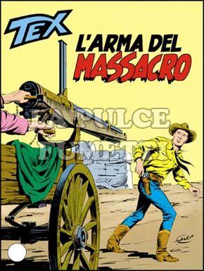 TEX GIGANTE #   321: L'ARMA DEL MASSACRO