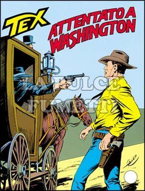 TEX GIGANTE #   324: ATTENTATO A WASHINGTON