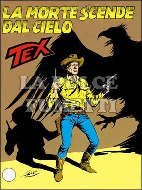 TEX GIGANTE #   325: LA MORTE SCENDE DAL CIELO