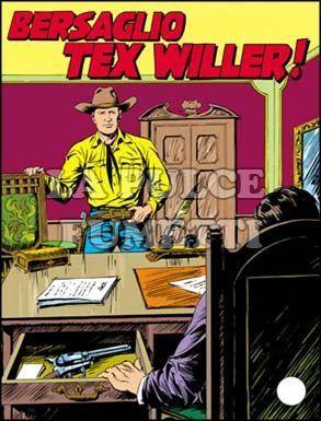 TEX GIGANTE #   326: BERSAGLIO TEX WILLER!
