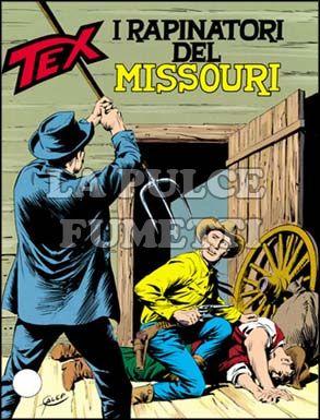TEX GIGANTE #   327: I RAPINATORI DEL MISSOURI
