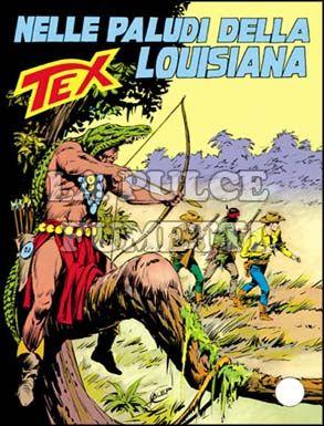TEX GIGANTE #   331: NELLE PALUDI DELLA LOUISIANA