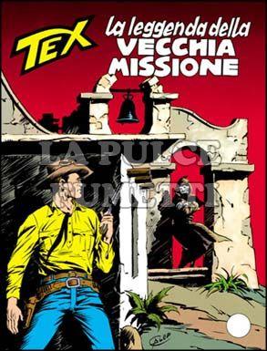 TEX GIGANTE #   334: LA LEGGENDA DELLA VECCHIA MISSIONE