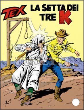 TEX GIGANTE #   351: LA SETTA DEI TRE K