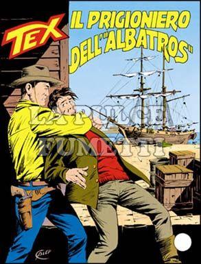"""TEX GIGANTE #   356: IL PRIGIONIERO DELL'  """"ALBATROS"""""""