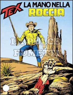 TEX GIGANTE #   357: LA MANO NELLA ROCCIA