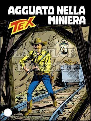 TEX GIGANTE #   367: AGGUATO NELLA MINIERA