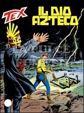 TEX GIGANTE #   390: IL DIO AZTECO