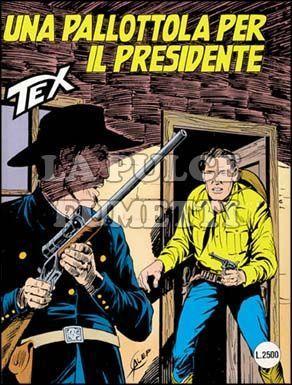 TEX GIGANTE #   394: UNA PALLOTTOLA PER IL PRESIDENTE