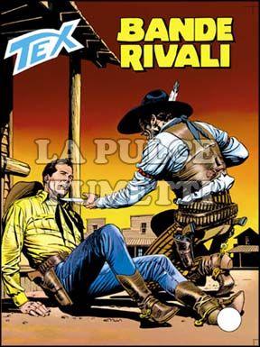 TEX GIGANTE #   403: BANDE RIVALI