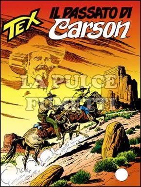 TEX GIGANTE #   407: IL PASSATO DI CARSON