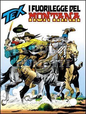 TEX GIGANTE #   408: I FUORILEGGE DEL MONTANA